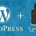 Best methods for secure your wordpress blog