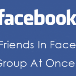 Add All Friends To Facebook Group By Single Click – 2017