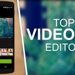 5 Best Free Video Editing Apps For Android