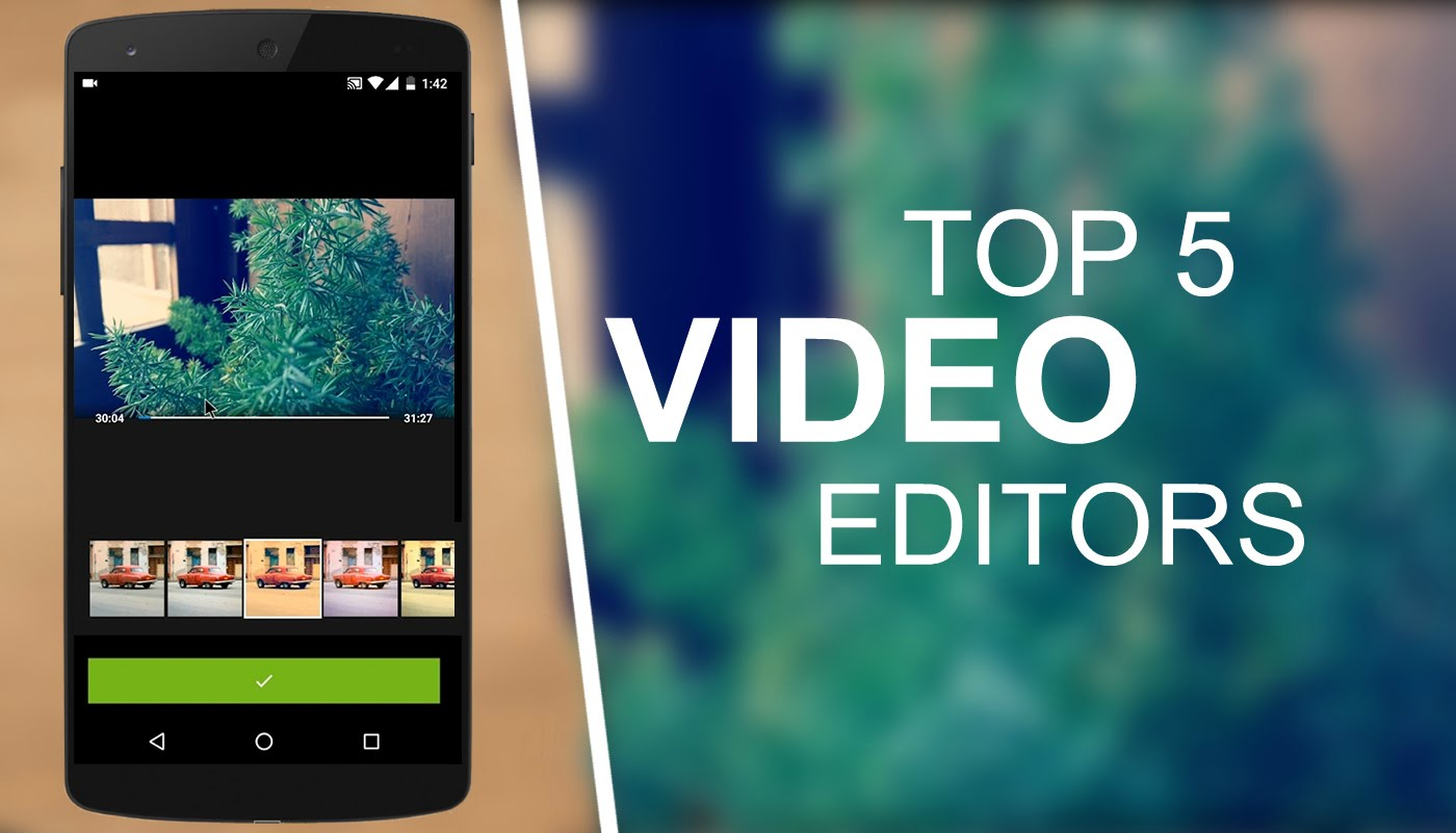 5 Best Free Video Editing Apps For Android - My Tunes Hub