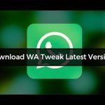 Download Latest WA Tweaks 2.3.6 Version APK For Android