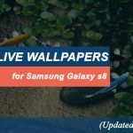 5 Best Free Live Wallpapers for Samsung Galaxy s8