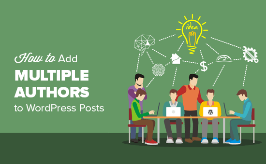 How to Add Multiple Authors for Posts in WordPress Update 2017